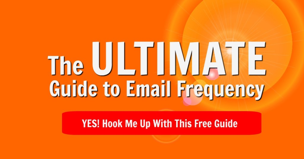 The Ultimate Guide to Email Frequency