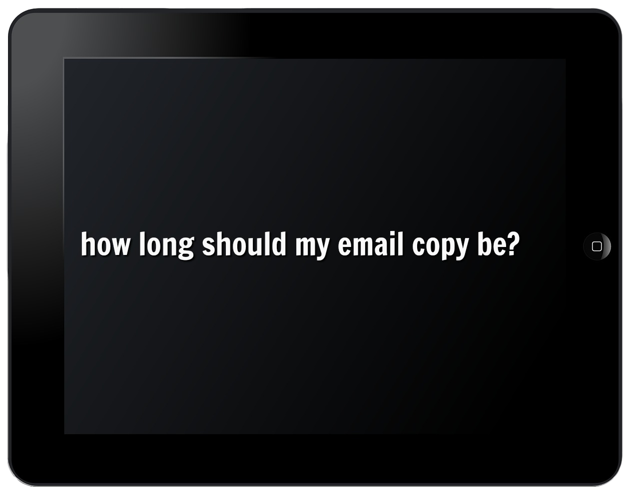 how long should my email copy be